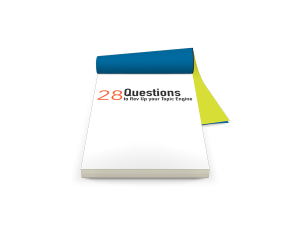 28 Questions to Rev Up Your Topic Engine notebook